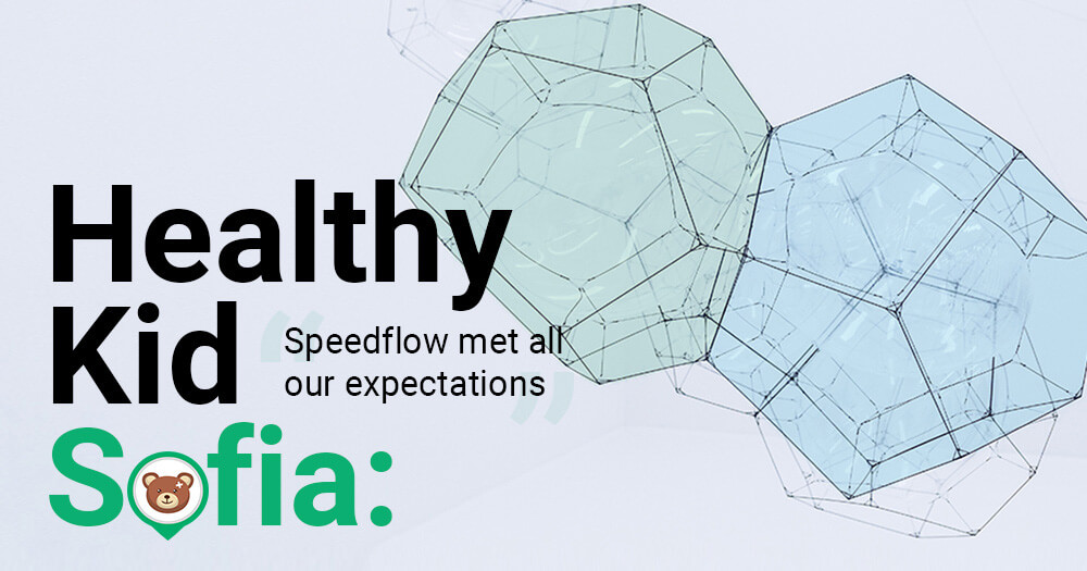 "HealthyKid Sofia: ""Speedflow met all our expectations"" - Speedflow Bulgaria"