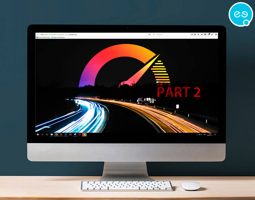 How to improve your website speed? Part 2 by Speedflow Bulgaria