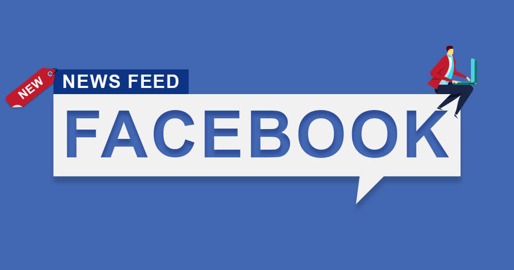 3 major updates to Facebook News Feed in 2018 by Speeedflow Bulgaria