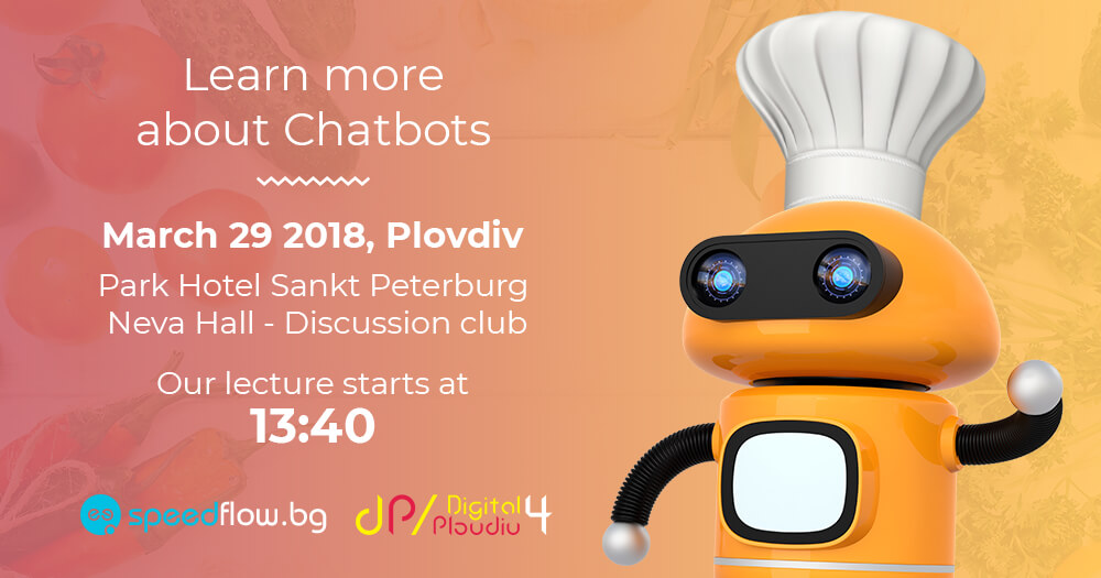 Speedflow talks about Chatbots at Digital4Plovdiv