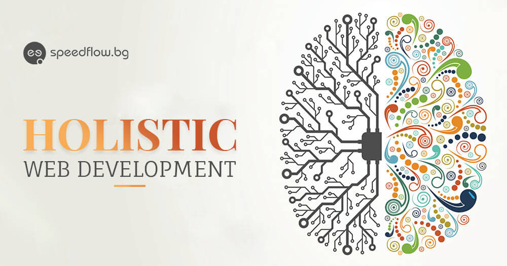 Holistic web development